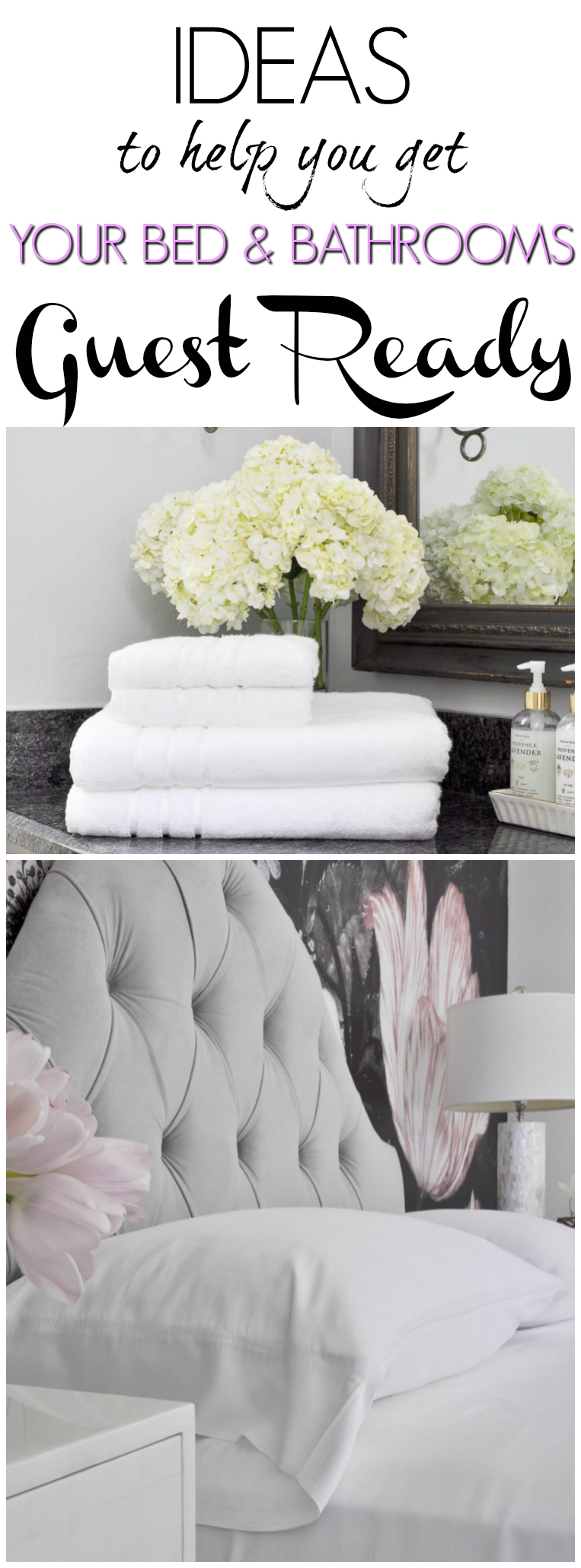 Get your bedroom and bathroom guest ready