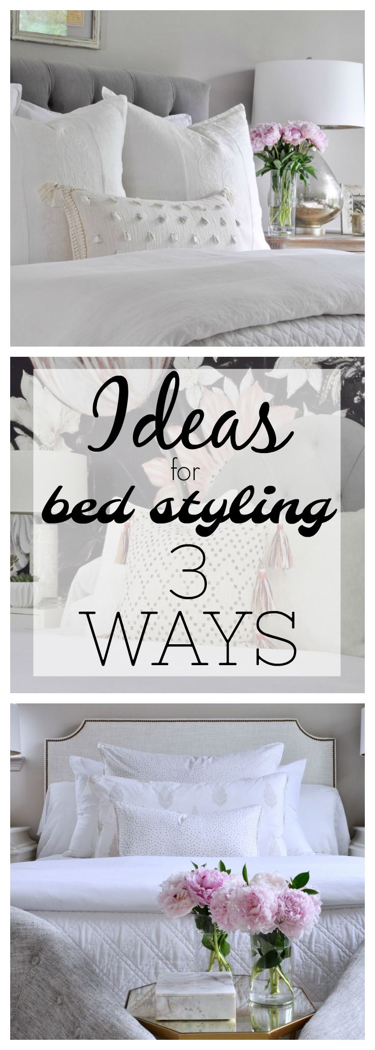 Bed Styled 3 Different Ways Without A Complete Makeover - Bed Styling Ideas