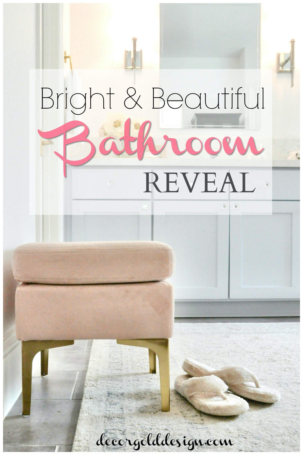 Bright Beautiful Master Bathroom Reveal